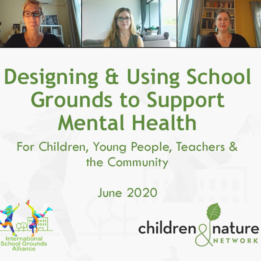 Designing & Using School Grounds to Support Mental Health (Video Available!)